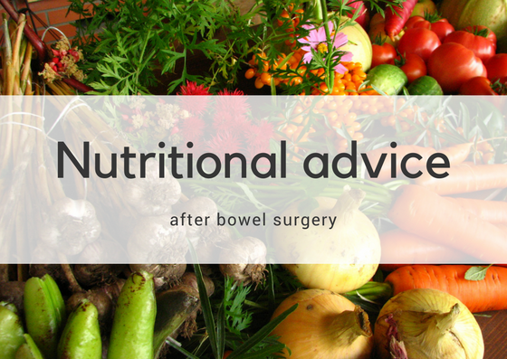 Nutritional Advice After Bowel Surgery